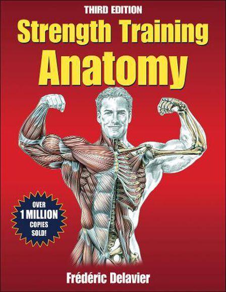 HUMAN KINETICS EUROPE UK - Strength Training Anatomy 3Rd Ed