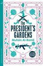 HODDER & STOUGHTON LTD UK - The President's Gardens