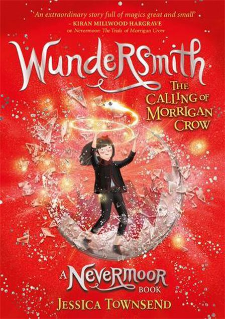ORION UK - Nevermoor Wundersmith The Calling of Morrigan Crow Book 2