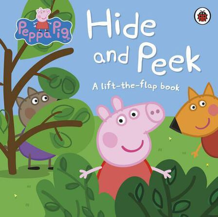 PENGUIN BOOKS UK - Peppa Pig Hide and Peek A Lift-the-Flap Book