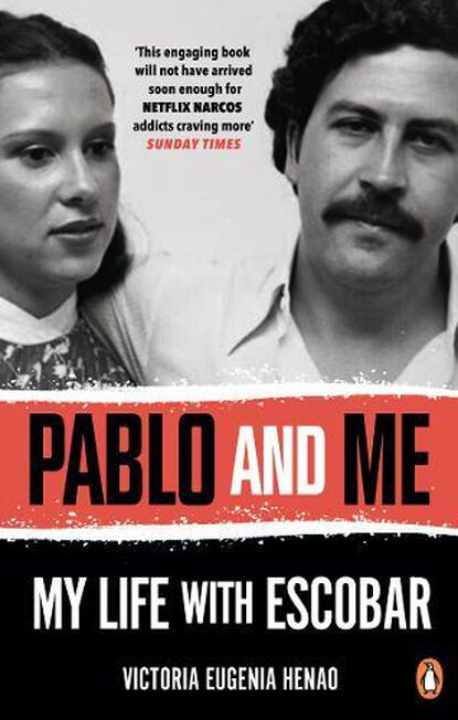 RANDOM HOUSE UK - Pablo And Me My Life With Escobar