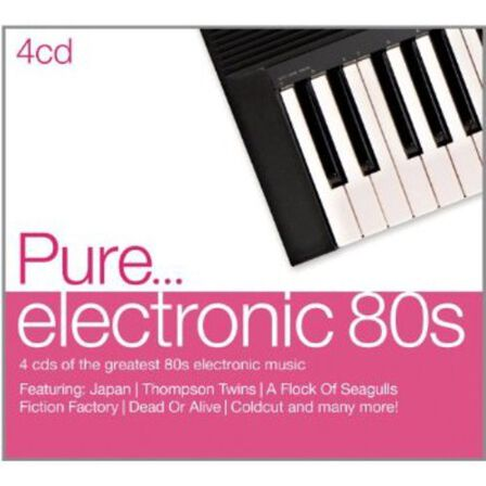 SONY MUSIC ENTERTAINMENT - Pure Electronic 80's (4 Discs)   Various Artists