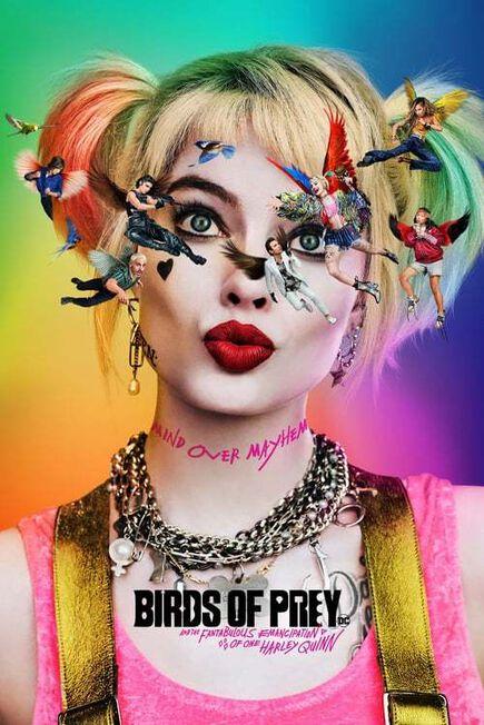 WARNER BROS - Birds of Prey (and the Fantabulous Emancipation of One Harley Quinn)