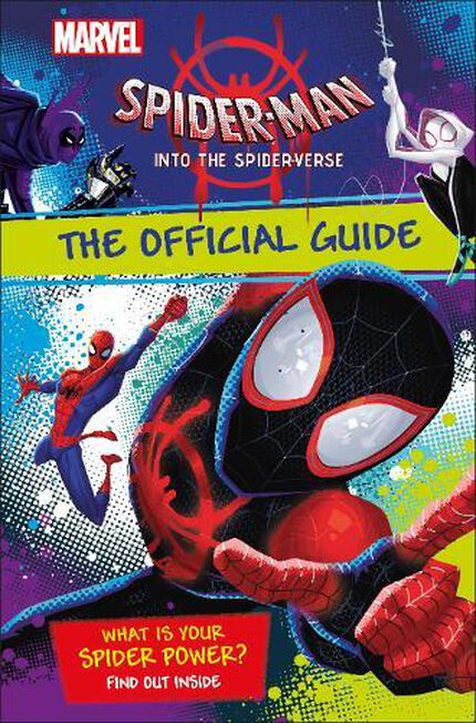 DORLING KINDERSLEY UK - Marvel Spider-Man Into the Spider-Verse The Official Guide