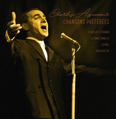 BELLEVUE PUBLISHING & ENTERTAINMENT - Chansons Preferees | Charles Aznavour