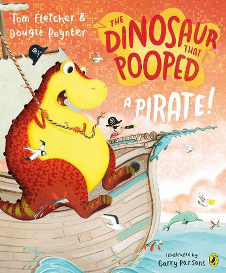PENGUIN BOOKS UK - The Dinosaur That Pooped A Pirate