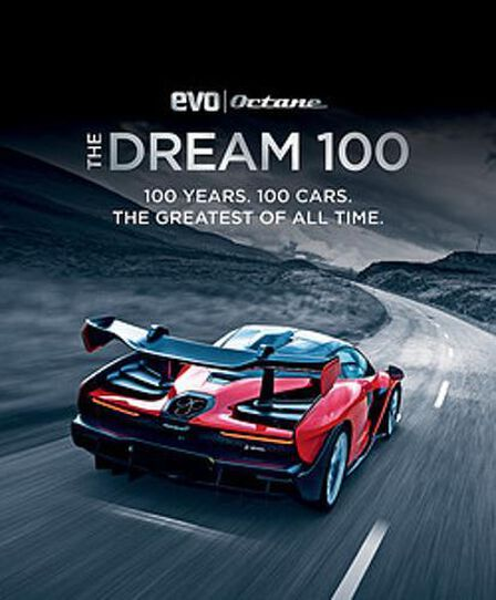 OCTOPUS UK - The Dream 100 From Evo And Octane 100 Years. 100 Cars. The Greatest Of All Time.