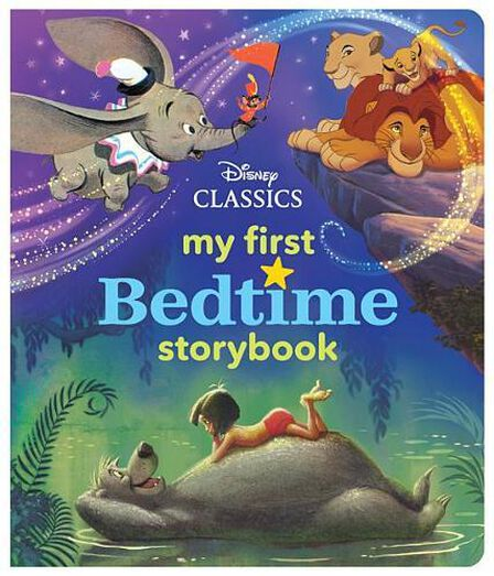 DISNEY PRESS USA - My First Disney Classics Bedtime Storybook