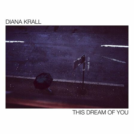 UNIVERSAL MUSIC - This Dream of You | Diana Krall