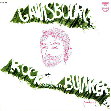 UNIVERSAL MUSIC - Rock Around The Bunker   Serge Gainsbourg