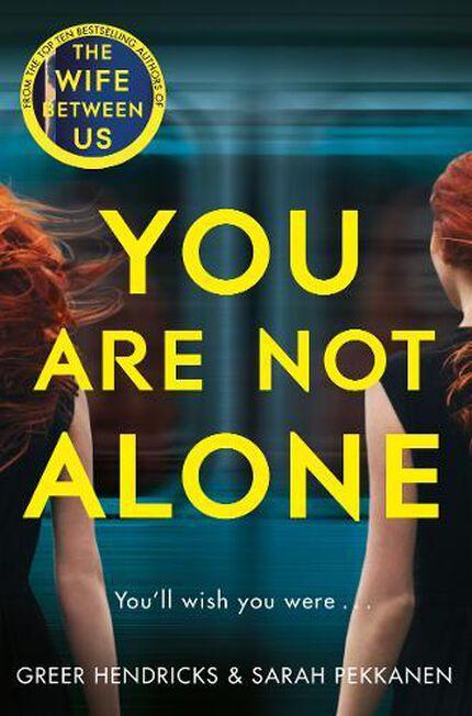 PAN MACMILLAN UK - You Are Not Alone