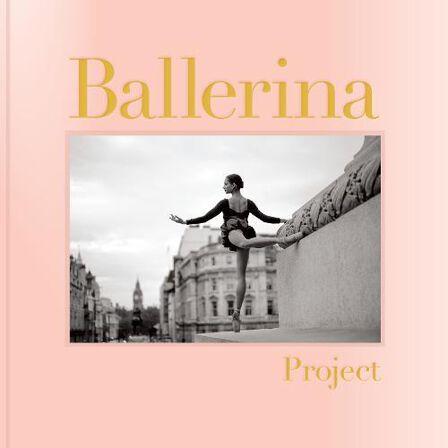 CHRONICLE BOOKS LLC USA - Ballerina Project