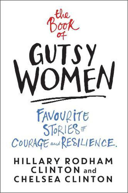 SIMON & SCHUSTER UK - The Book Of Gutsy Women Favourite Stories Of Courage And Resilience