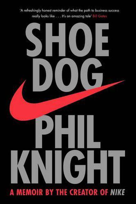 SIMON & SCHUSTER UK - Shoe Dog A Memoir by the Creator of Nike
