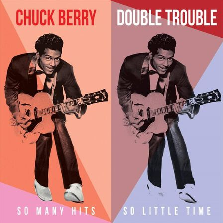 MGM - Double Trouble So Many Hits So Little Time   Chuck Berry
