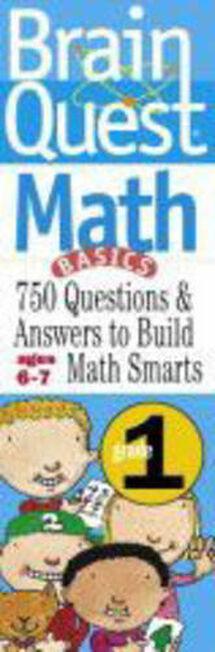 WORKMAN PUBLISHING USA - Brain Quest Math Grade 1 Ages 6-7