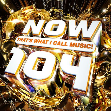 UNIVERSAL MUSIC - Now That's What I Call Music 104