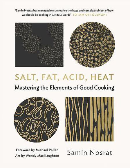 CANONGATE UK - Salt Fat Acid Heat Mastering the Elements of Good Cooking