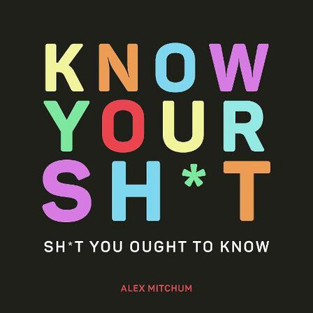 SUMMERSDALE PUBLISHERS - Know Your Sh*T Sh*T You Should Know