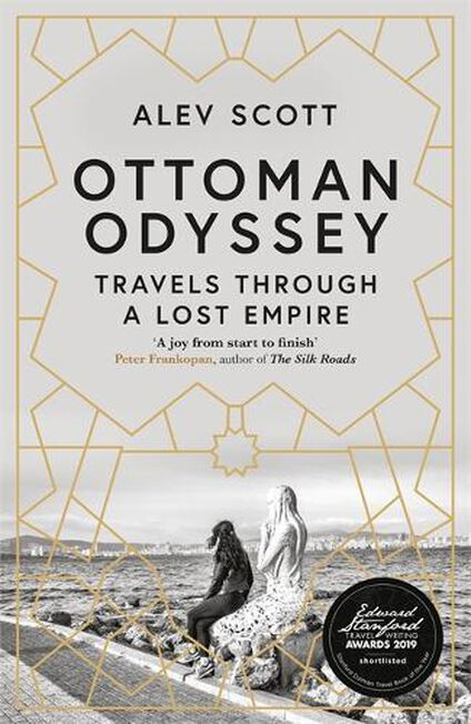 QUERCUS UK - Ottoman Odyssey Travels through a Lost Empire