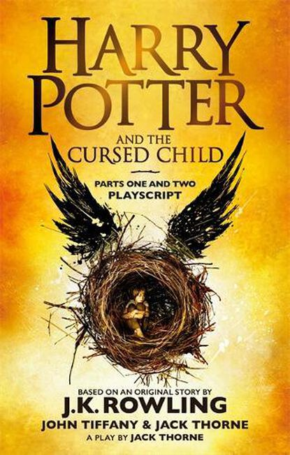 HODDER & STOUGHTON LTD UK - Harry Potter and the Cursed Child - Parts One and Two
