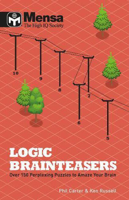 CARLTON BOOKS LTD UK - Mensa Logic Brainteasers