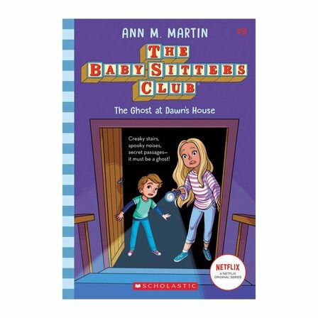 SCHOLASTIC USA - The Ghost At Dawn's House (The Baby-Sitters Club, 9), Volume 9