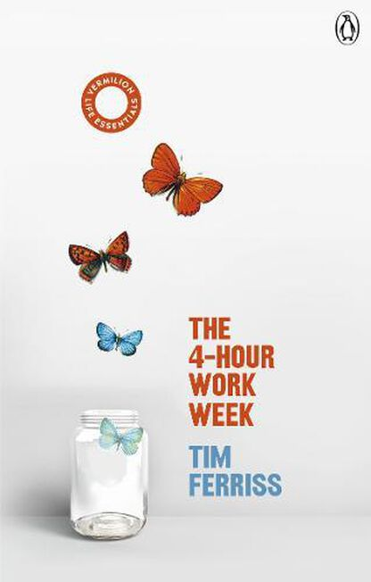RANDOM HOUSE UK - The 4-Hour Work Week (Vermilion Life Essentials)