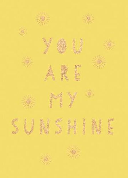 SUMMERSDALE PUBLISHERS - You Are My Sunshine Uplifting Quotes For An Awesome Friend