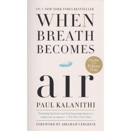 RANDOM HOUSE USA - When Breath Becomes Air