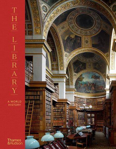 THAMES & HUDSON LTD UK - The Library- A World History