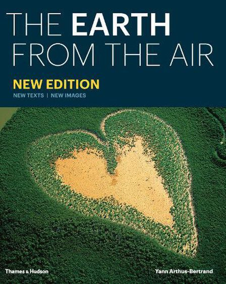 THAMES & HUDSON LTD UK - The Earth from the Air