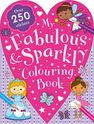 IGLOO BOOKS LTD - My Fabulous And Sparkly Colouring Book