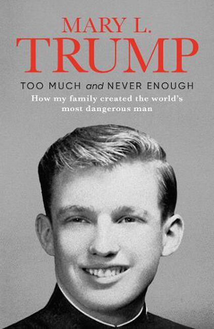 SIMON & SCHUSTER USA - Too Much And Never Enough How My Family Created The World's Most Dangerous Man