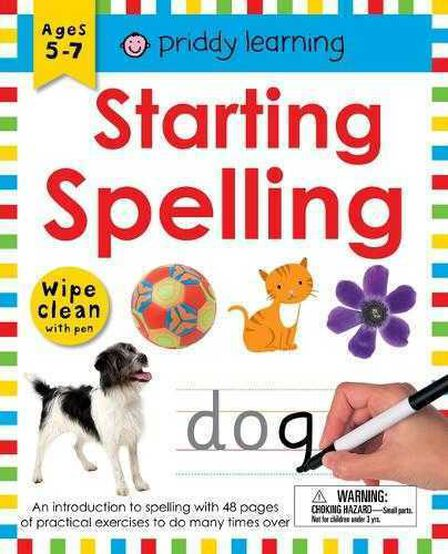 PRIDDY & BICKNELL - Wipe Clean Workbook Starting Spelling An Introduction to Spelling with 48 Pages of Practical Exercises to Do Many Times Over