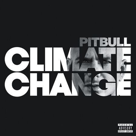 SONY MUSIC ENTERTAINMENT - Climate Change   Pitbull