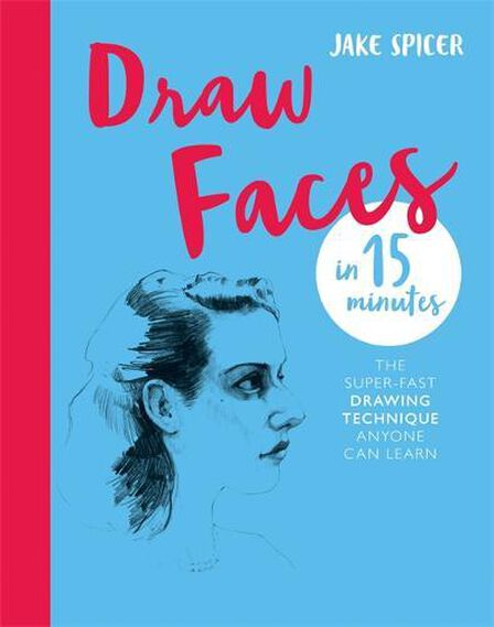 OCTOPUS UK - Draw Faces in 15 Minutes Amaze your friends with your portrait skills