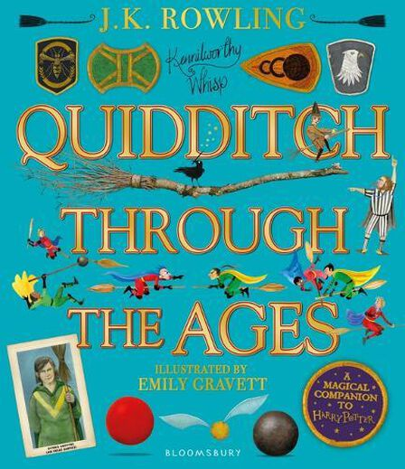 BLOOMSBURY CHILDREN'S - Quidditch Through The Ages - Illustrated Edition A Magical Companion To The Harry Potter Stories