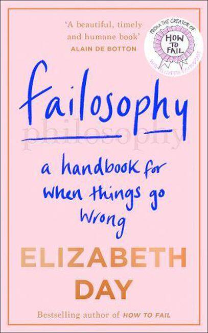 HARPER COLLINS UK - Failosophy A Handbook for When Things Go Wrong