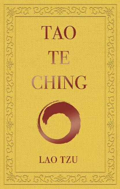 ARCTURUS PUBLISHING UK - Tao Te Ching