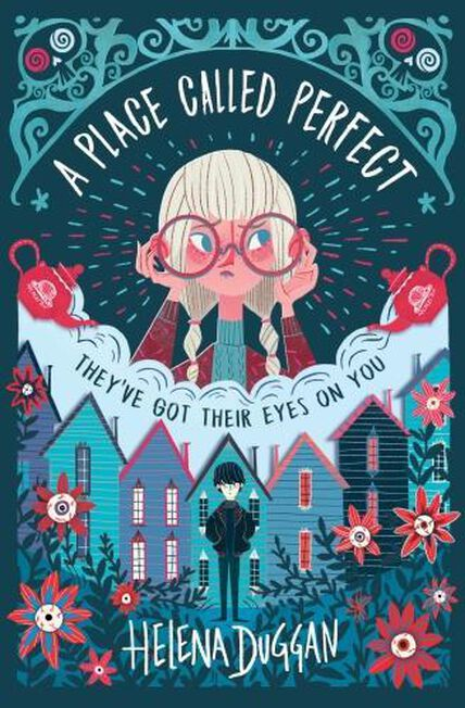 USBORNE PUBLISHING LTD UK - A Place Called Perfect A Tom Fletcher Book Club 2017 title