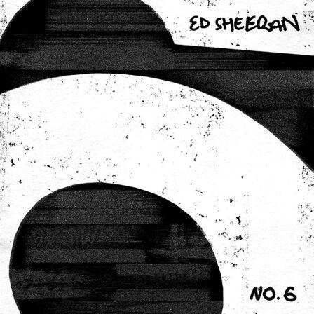 WARNER MUSIC - No.6 Collaborations Project   Ed Sheeran