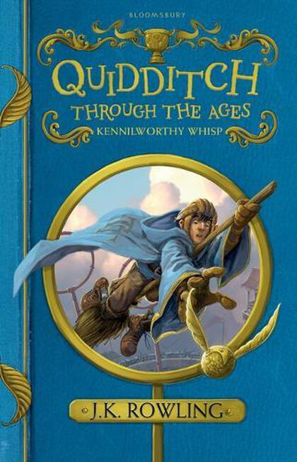 BLOOMSBURY CHILDREN'S - Quidditch Through the Ages