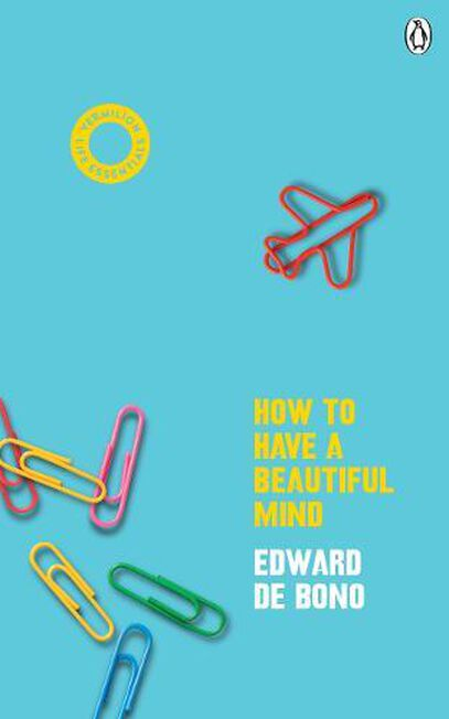 RANDOM HOUSE UK - How To Have A Beautiful Mind (Vermilion Life Essentials)