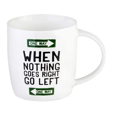 LEGAMI - Legami Buongiorno Mug Aphorism When Nothing Goes Right Go Left