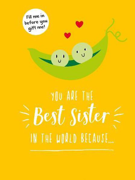 SUMMERSDALE PUBLISHERS - You Are The Best Sister In The World Because... The Perfect Gift For Your Favourite Sibling