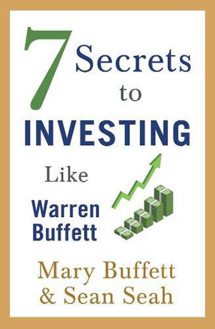 SIMON & SCHUSTER UK - 7 Secrets To Investing Like Warren Buffett