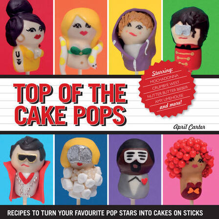 HARDIE GRANT BOOKS UK - Top Of The Cake Pops