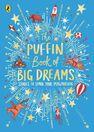 PENGUIN BOOKS UK - The Puffin Book Of Big Dreams