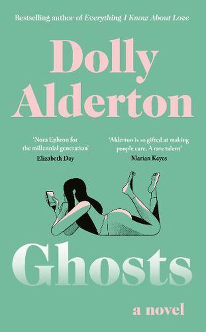 PENGUIN BOOKS UK - Ghosts The Debut Novel From The Bestselling Author Of Everything I Know About Love